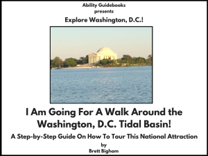 Ability Guidebook_ I Am Going For A Walk Around the Washington, DC Tidal Basin!
