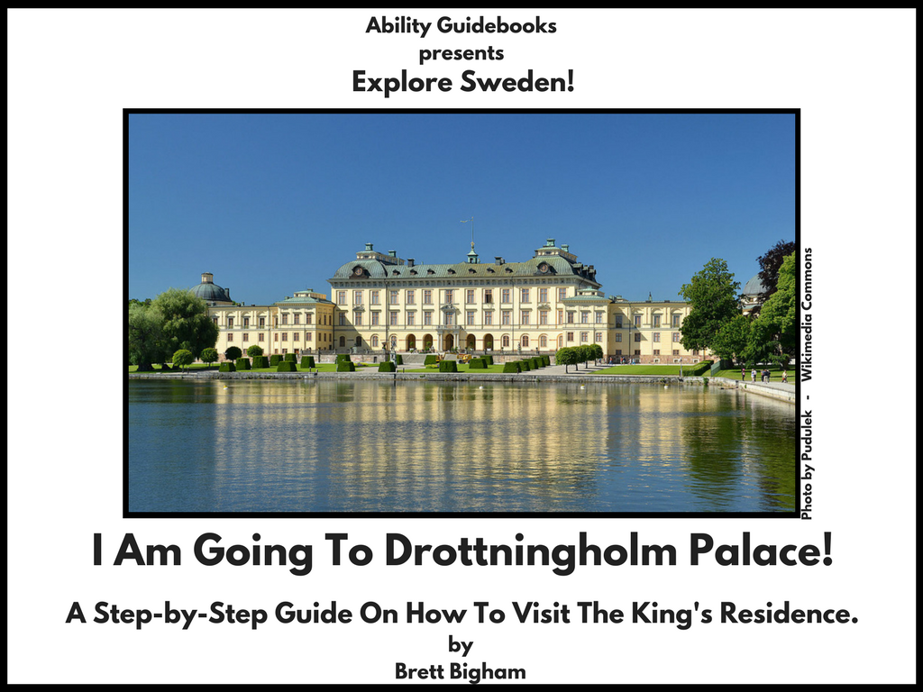 Ability Guidebook_ I Am Going To Drottningholm Palace!