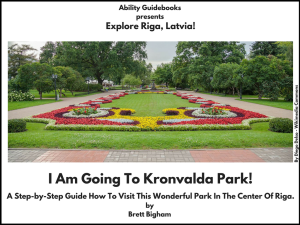Ability Guidebook_ I Am Going To Kronvalda Park!