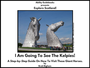 Ability Guidebook_ I Am Going To See The Kelpies!