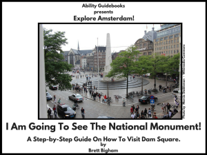 Ability Guidebook_ I Am Going To See The National Monument!