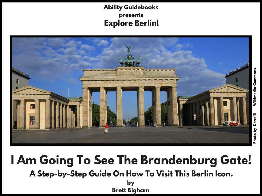 Ability Guidebook_ I Am Going To The Brandenburg Gate!