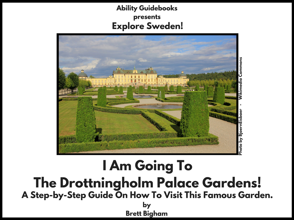 Ability Guidebook_ I Am Going To The Drottningholm Palace Gardens