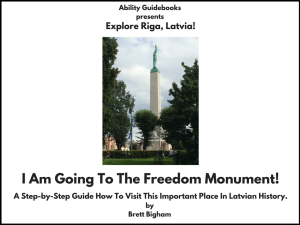 Ability Guidebook_ I Am Going To The Freedom Monument!