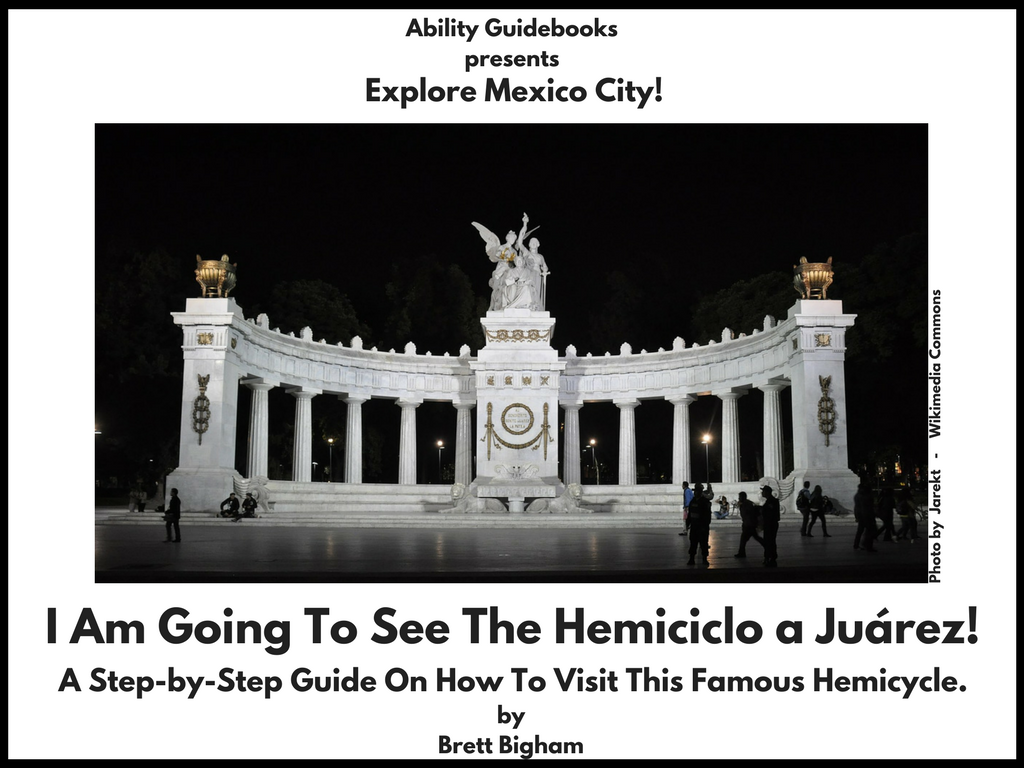 Ability Guidebook_ I Am Going To The Hemiciclo a Juarez!