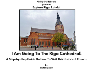 Ability Guidebook_ I Am Going To The Riga Cathedral!
