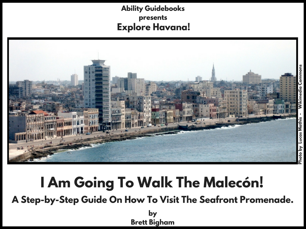 Ability Guidebook_ I Am Going To Walk The Malecón!