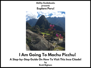 I Am Going To Machu Picchu