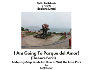 I Am Going To The Love Park! Lima, Peru