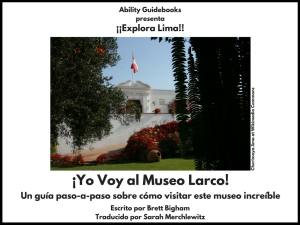 (Spanish Copy) I Am Going To The Larco Museum, Lima, Peru