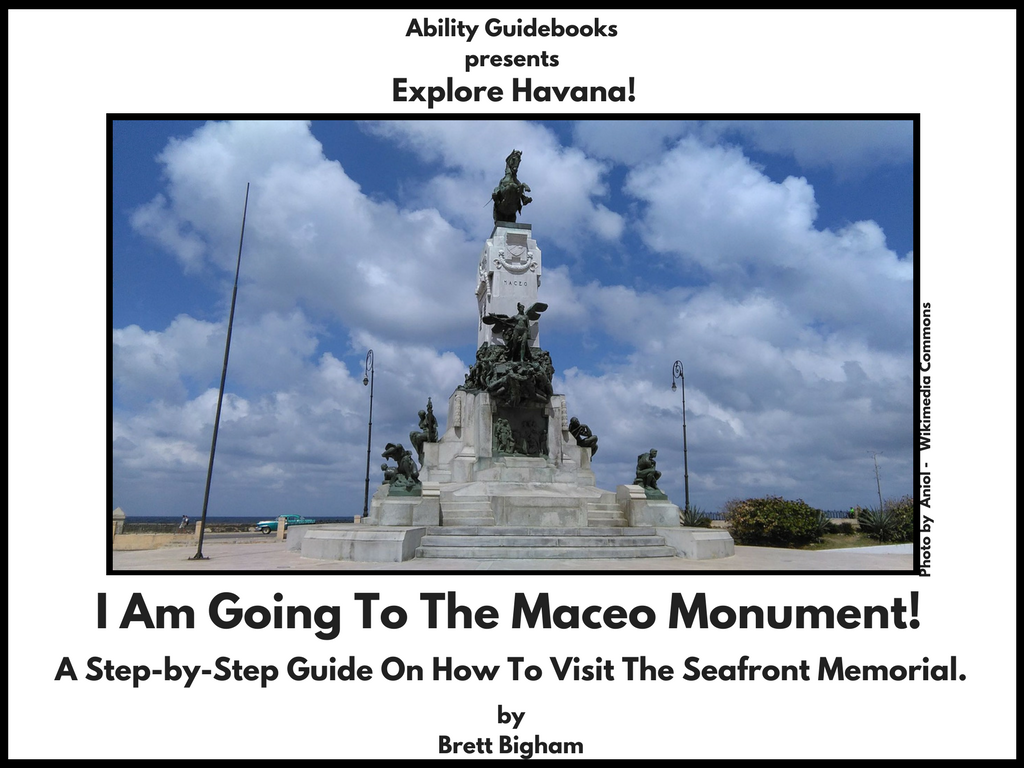 Ability Guidebook_ I Am Going To The Maceo Monument!