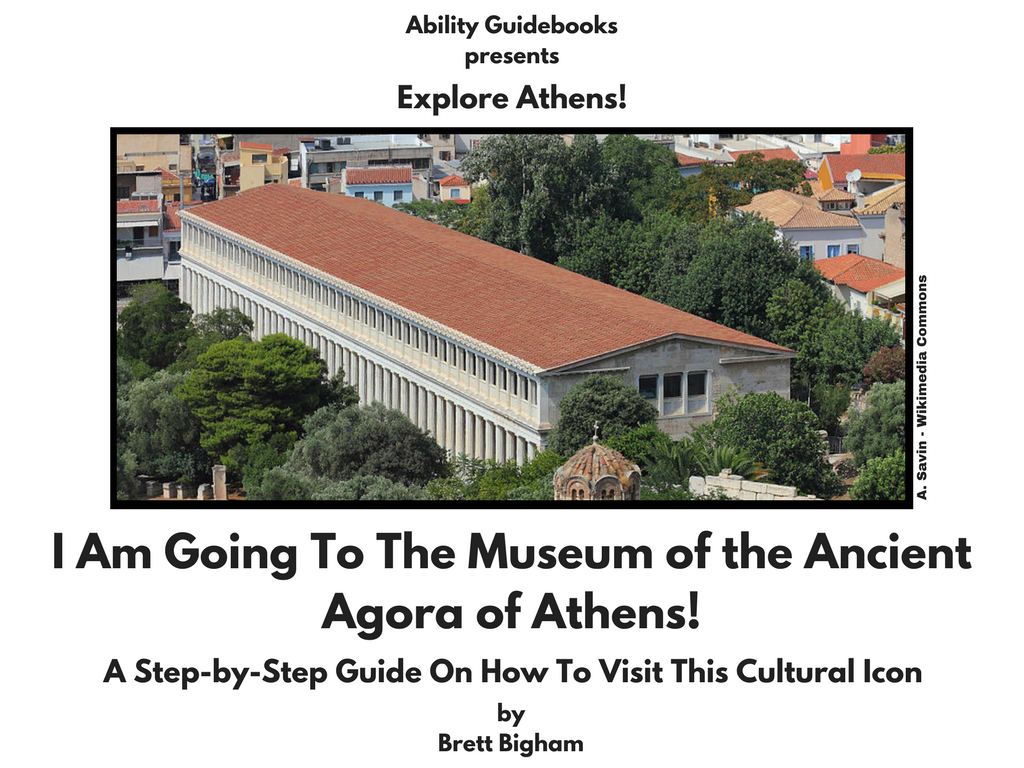 Ability Guidebook_ I Am Going To The Museumof the Ancient Agora of Athens!