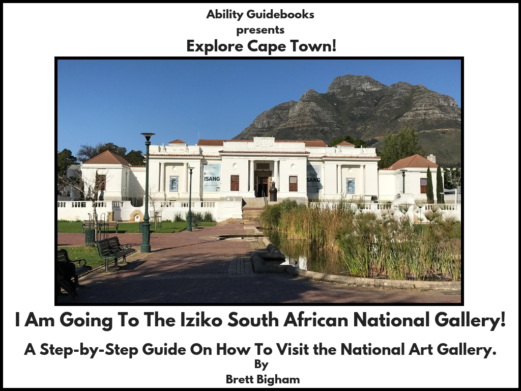 Ability Guidebook_ I Am Going To The South African National Gallery