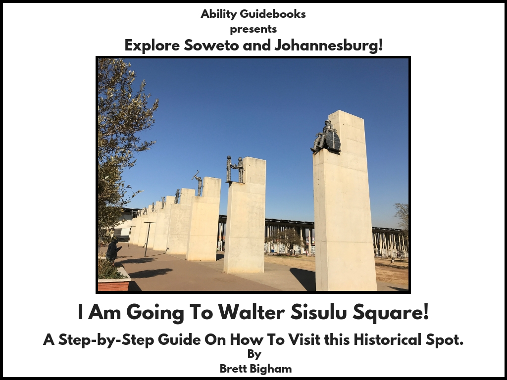 Ability Guidebook_ I Am Going To Walter Sisulu Square!