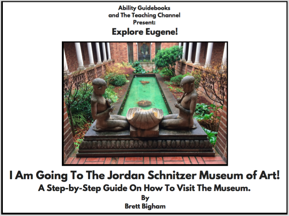 Eugene, Oregon has its first Ability Guidebook! I Am Going to the Jordan Schnitzer Museum of Art!